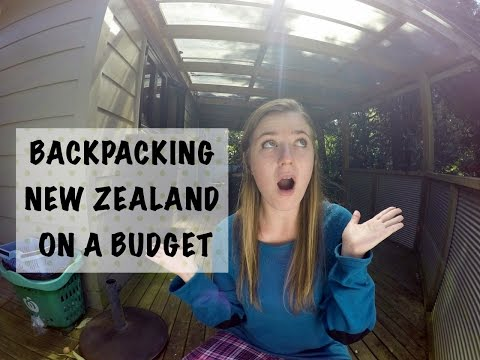 How To Backpack New Zealand On A Budget!