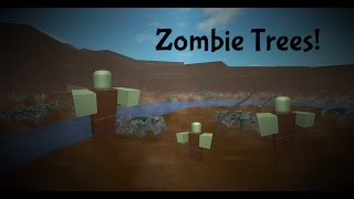ROBLOX: Lumber Tycoon 2 - How to get Zombie Trees!