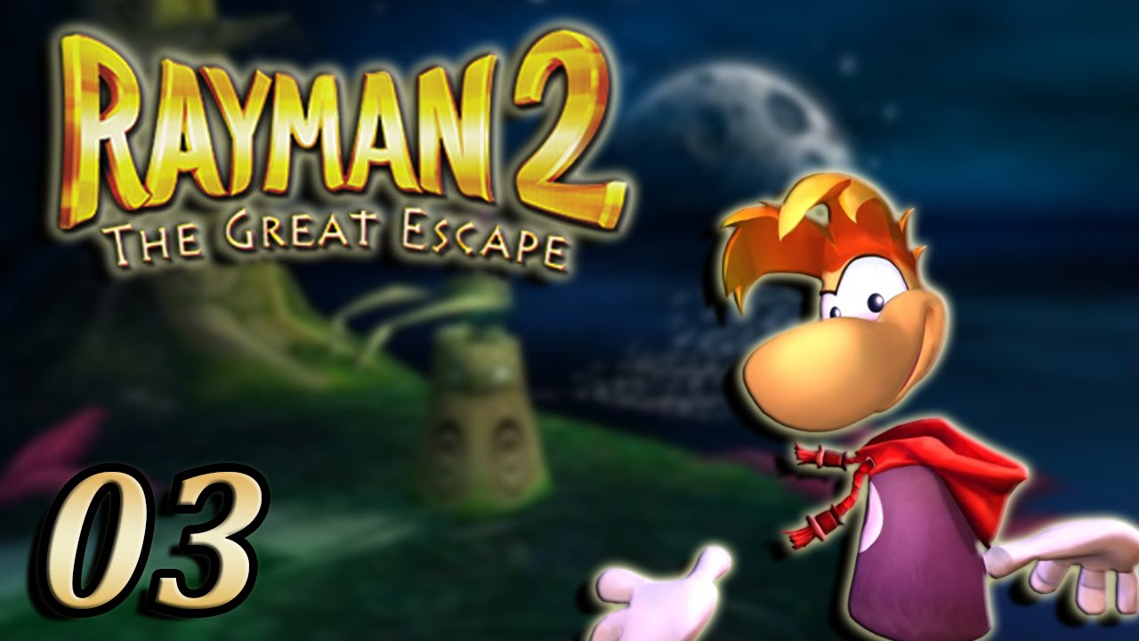 Rayman 2 : The Great Escape : Le Sanctuaire | 03 - Let's Play
