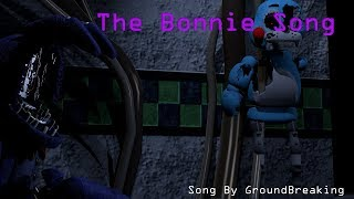 [SFM FNAF] The Bonnie song by Groundbreaking