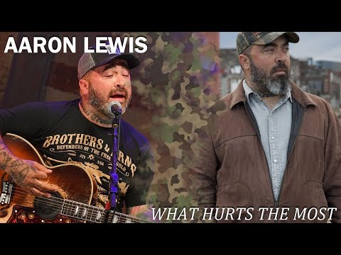 Aaron Lewis  What Hurts the Most Acoustic