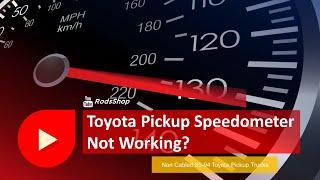 Toyota Pickup Speedometer Not …