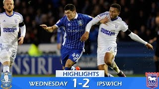 Sheffield Wednesday 1 Ipswich Town 2 | Extended highlights | 2016/17