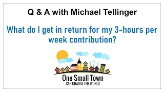 7 - What do I get in return - working 3 hours a week? Q&A with Michael Tellinger - ONE SMALL TOWN