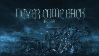 Left Exit Never Come Back Alan Walker style.mp3
