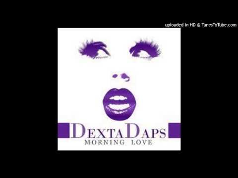 Dexta Daps - Morning Love (Raw) 2014