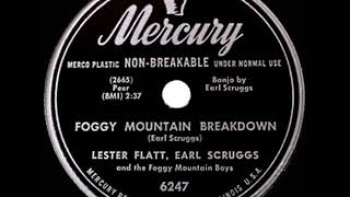 1st RECORDING OF: Foggy Mountain Breakdown - Lester Flatt & Earl Scruggs (their 1949 version)