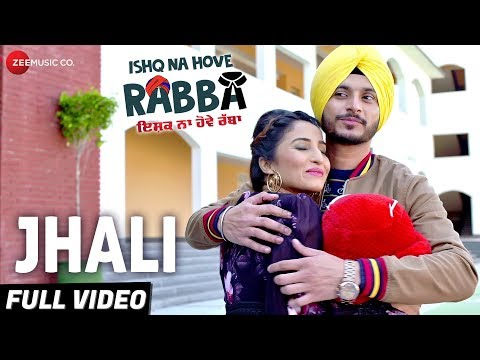 Jhali - Full Video | Ishq Na Hove Rabba |Navjeet, Youngveer, Sezal Sharma & Yuvleen Kaur
