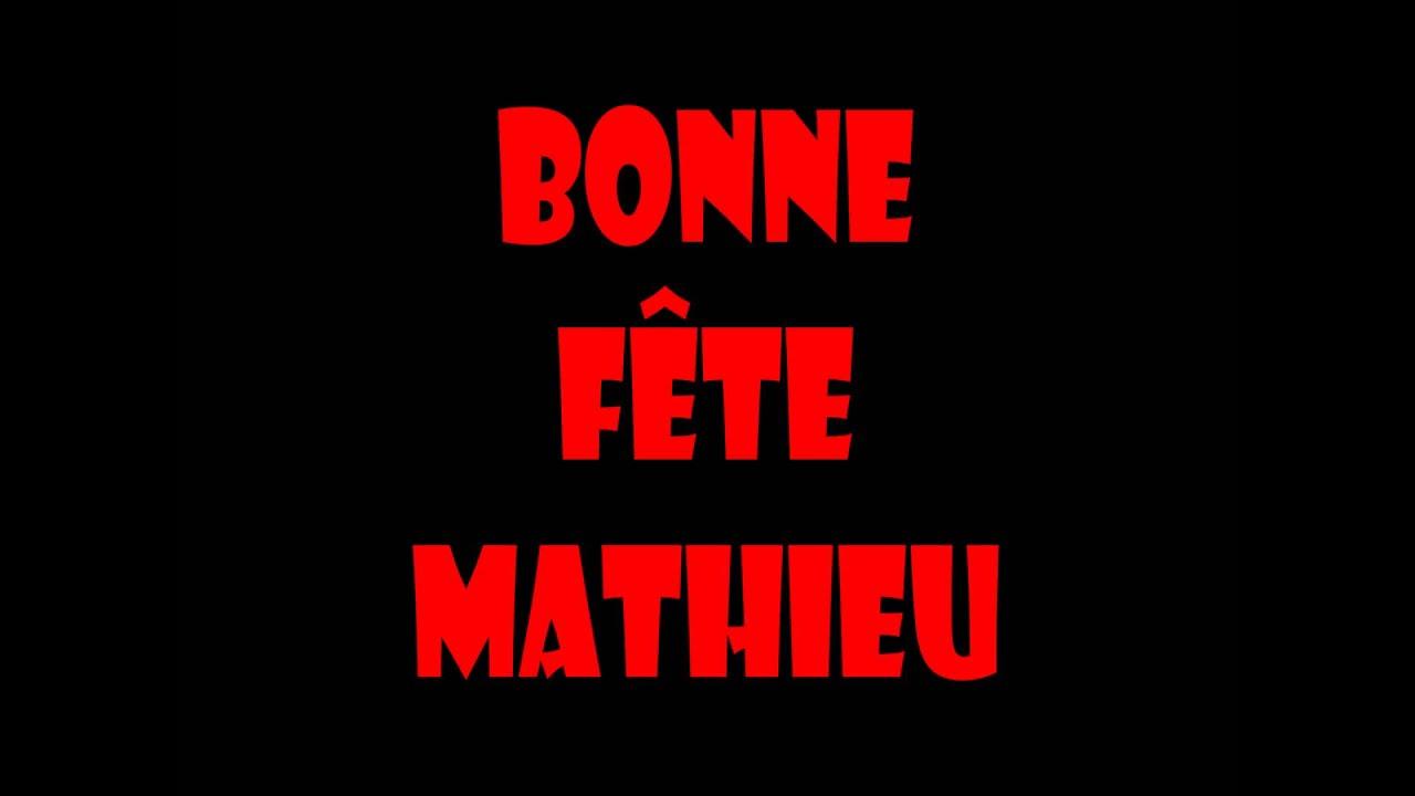 Bonne Fête Mathieu