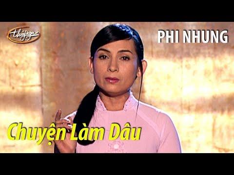 Phi Nhung - Chuyện Làm Dâu (Võ Thiện Thanh) PBN 63