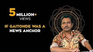 If Ganesh Gaitonde Was A News Anchor ft. Nawazuddin Siddiqui   Sacred Games
