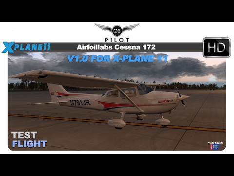 [X-Plane] AirfoilLabs Cessna 172 v1.0 for X-Plane 11 | Test Flight
