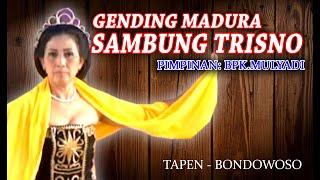 GENDING MADURA ( LUDRUK SAMBUNG TRISNO )