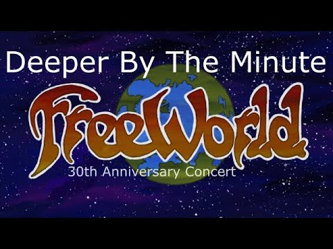 FreeWorld Live - Deeper By The Minute