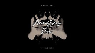 Amber Run - Fickle Game (AriwaDay Remix)