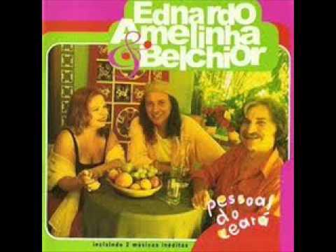 Ednardo, Amelinha & Belchior - Alucinação