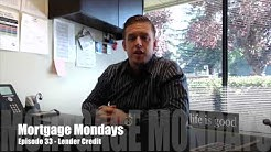 Lender Credit | Mortgage Mondays #33