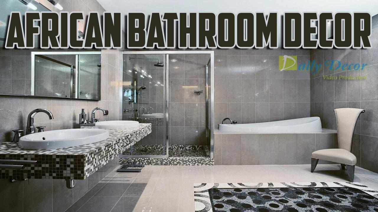 Daily Decor African Bathroom Decor - YouTube