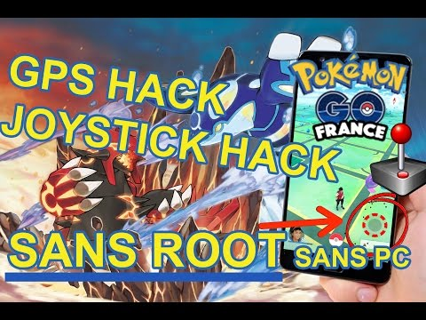 Pokemon Go Hack Android SANS ROOT SANS PC - Joystick et GPS hack JOUER SANS BOUGER