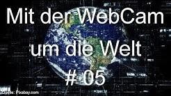 05. Live webcams of the world , Prag, CZ, Budapest, Ungarn, Koza, Kroatien, HD, Deutsch