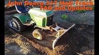 John Deere 317 Half Track Garden Tractor Update