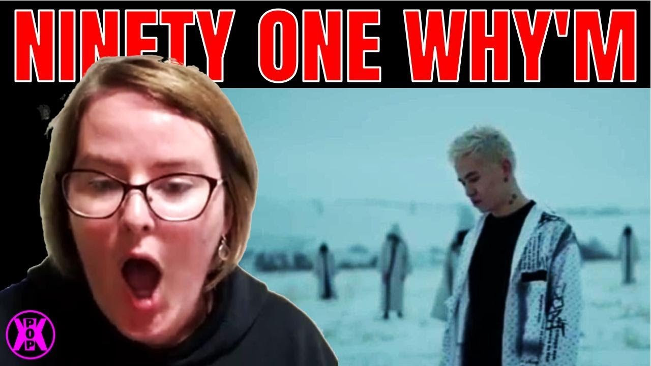 Download NINETY ONE 'Why'm' MV Reaction