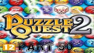 Puzzle Quest 2 [HD] Playthrough part 50