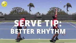 Tennis Serve Video Tip: A Better Rhythm