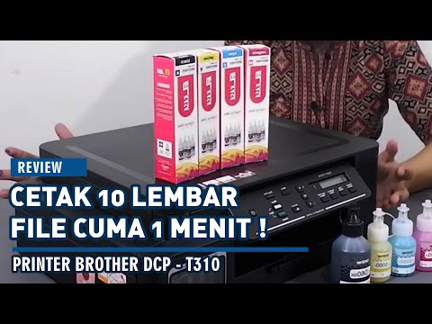 REVIEW PRINTER BROTHER DCP-T310 // Cetak 10 lembar file cuma 1 menit ! Printer All-in-One terbaik !