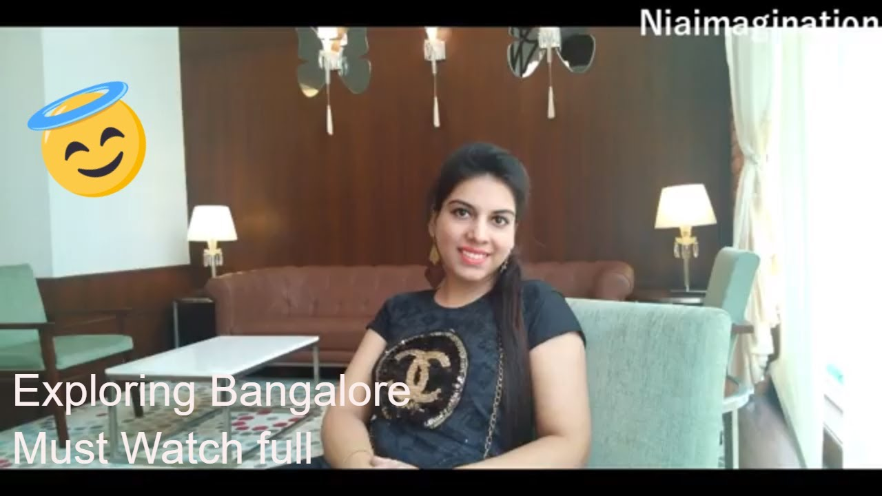 Bangalore travel diaries | Nia Imagination
