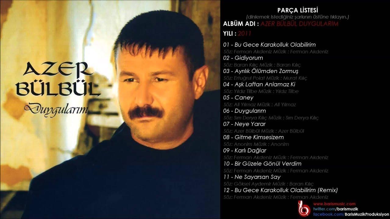 Azer Bülbül Şarkıları