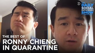 The Best of Ronny Chieng in Quarantine | The Daily Social Distancing Show