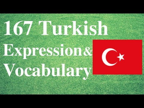 167 Basic Turkish Vocab & Expressions From Memrise