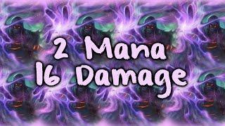 [Hearthstone]  Two Mana 16 Damage