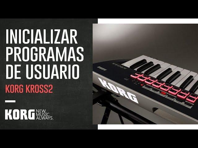 KORG KROSS2 | Inicializar programas de usuario