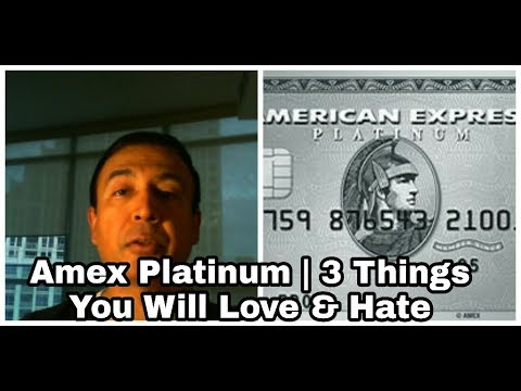 Amex Platinum   3 Things You Will Love & Hate   Financial Author Ahmed Dawn