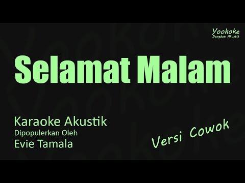 Evie Tamala - Selamat Malam Karaoke Akustik Versi Cowok