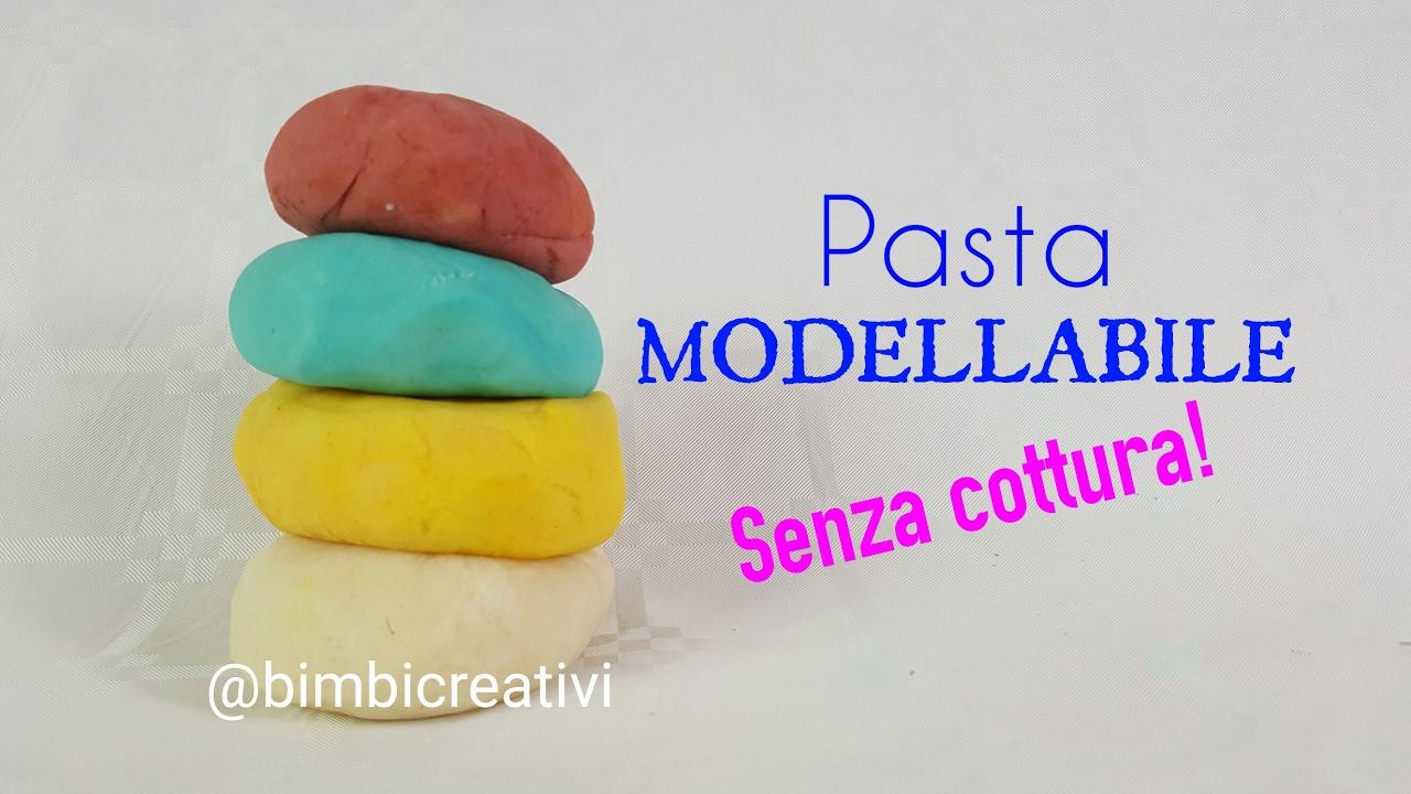 Ben noto PASTA MODELLABILE senza cottura!!! / Bimbi Creativi / #109 - YouTube OB18