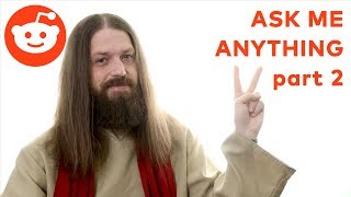 Jesus answers Reddit AMA Part 2