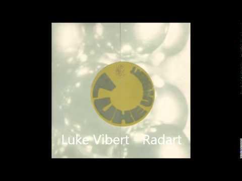Luke Vibert - Radart