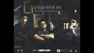 New Song - Setiap Detik Ini (Official Lyric Video) by Hidayat Nordin , Iskandar Rawi & A-Trez