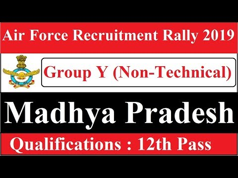 MP Air Force Rally Bharti 2019 || IAF Group Y Non Technical Post Mp3