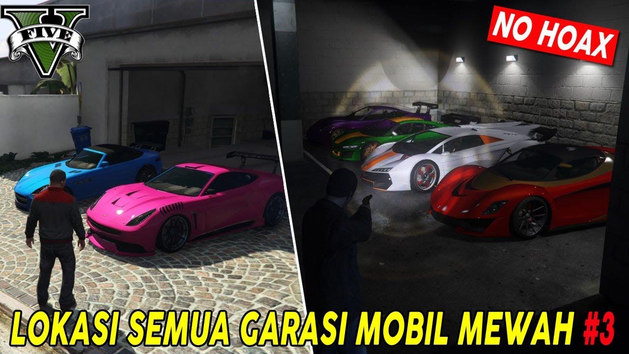 12 Lokasi Garasi Rahasia Gta 5 Mobil Mobil Sport Keren Tempat Rahasia Gta 5 Part 3 Youtube