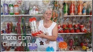 Pote com Garrafa pet   Vó Neide e suas pets