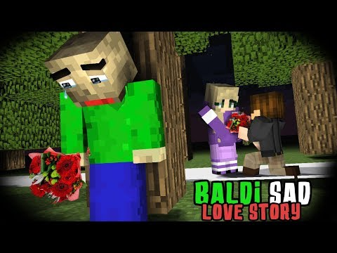 MONSTER SCHOOL : BALDI FALL IN LOVE (SAD AND TOUCHING STORY) - MINECRAFT ANIMATION