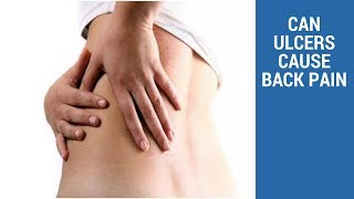CAN ULCERS CAUSE BACK PAIN