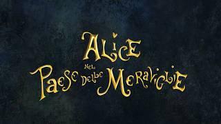 Alice nel Paese delle Meraviglie - Il trailer
