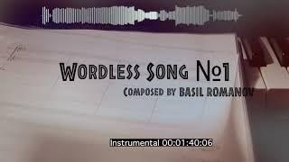 Wordless Song №1 - Basil Romanov