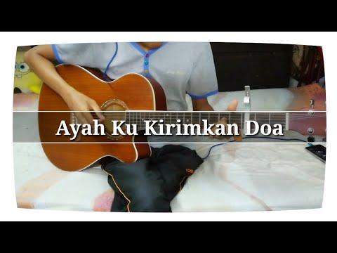 Ayah Ku Kirimkan Doa | Fingerstyle cover | Guitar cover | Faiz Fezz