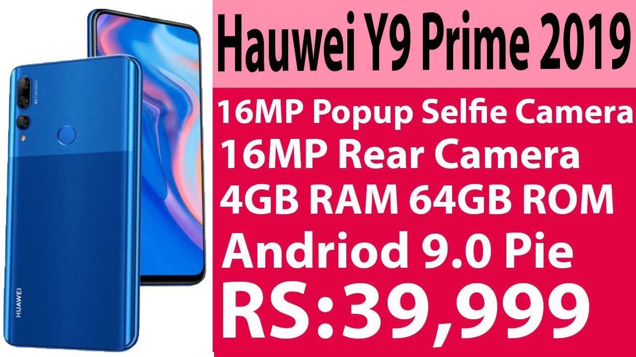 Huawei Y9 Prime 2019 Launched in Pakistan | 16MP Popup selfie Camera | 4GB  RAM | 64GB ROM